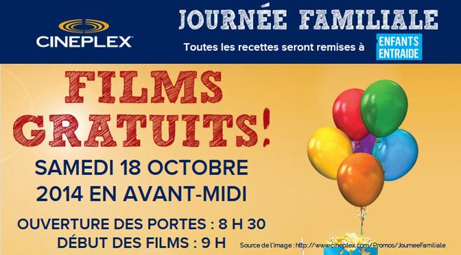 Journée familiale Cineplex, les films sont gratuits.