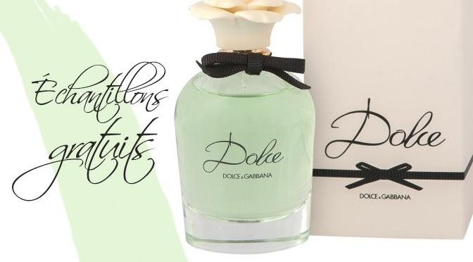 Échantillons gratuit parfum Dolce & Gabbana