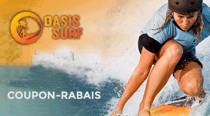 Coupon rabais Oasis Surf