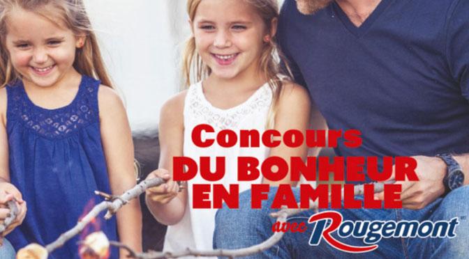 Concours Bonheur en Famille Rougemont!