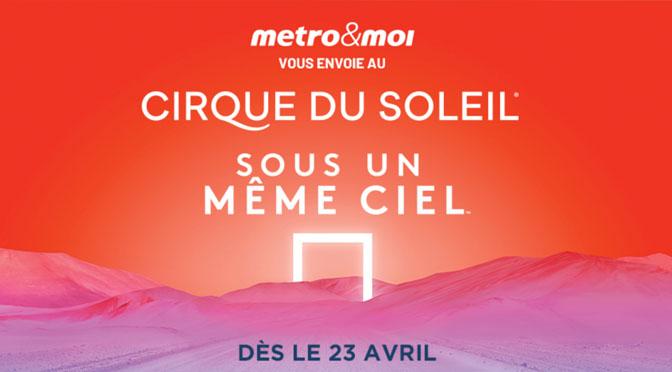 concours Metro du Cirque du Soleil