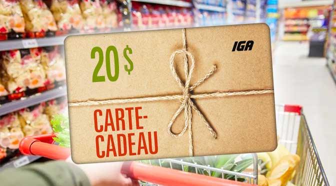 Concours Carte-cadeau IGA de 20$