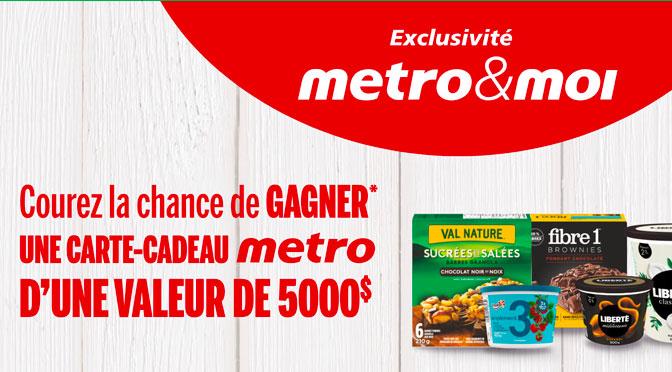 Concours General Mills Metro 5000$ Metro et Moi