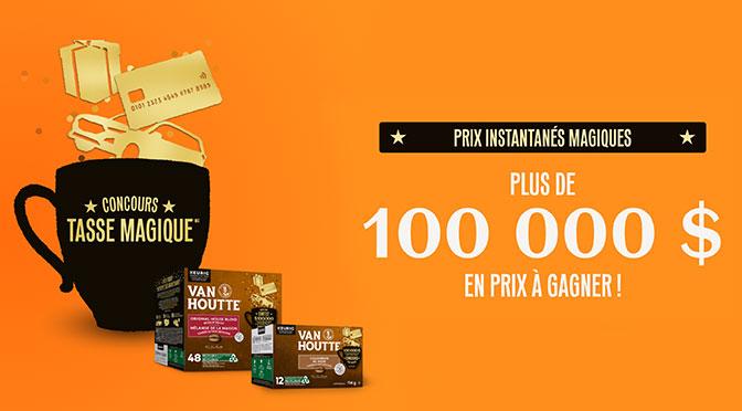 Concours Van Houte Plus de 100000$ à gagner